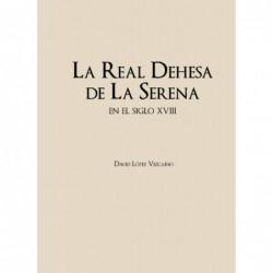 La Real Dehesa de la Serena
