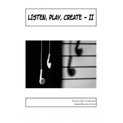 Listen, play, create II